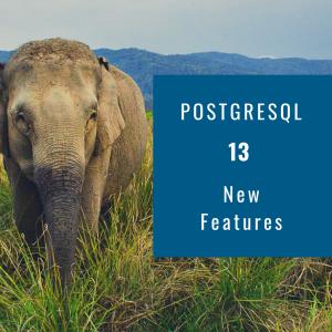 PostgreSQL 13 – Nuevas características y mejoras